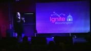 Ignite Bloomington 10/27/2017